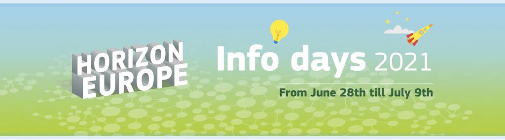 Horizon Europe Info Days 2021 (28 June 2021 to - 9 July 2021)